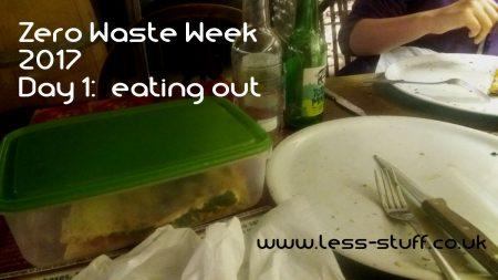 Zero Waste Week 17 Day 1
