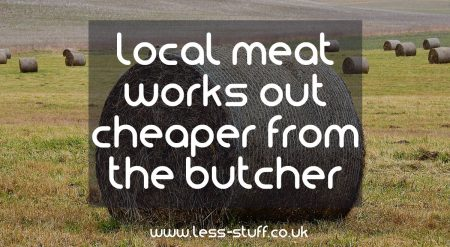 local meat is cheaper from the butcher
