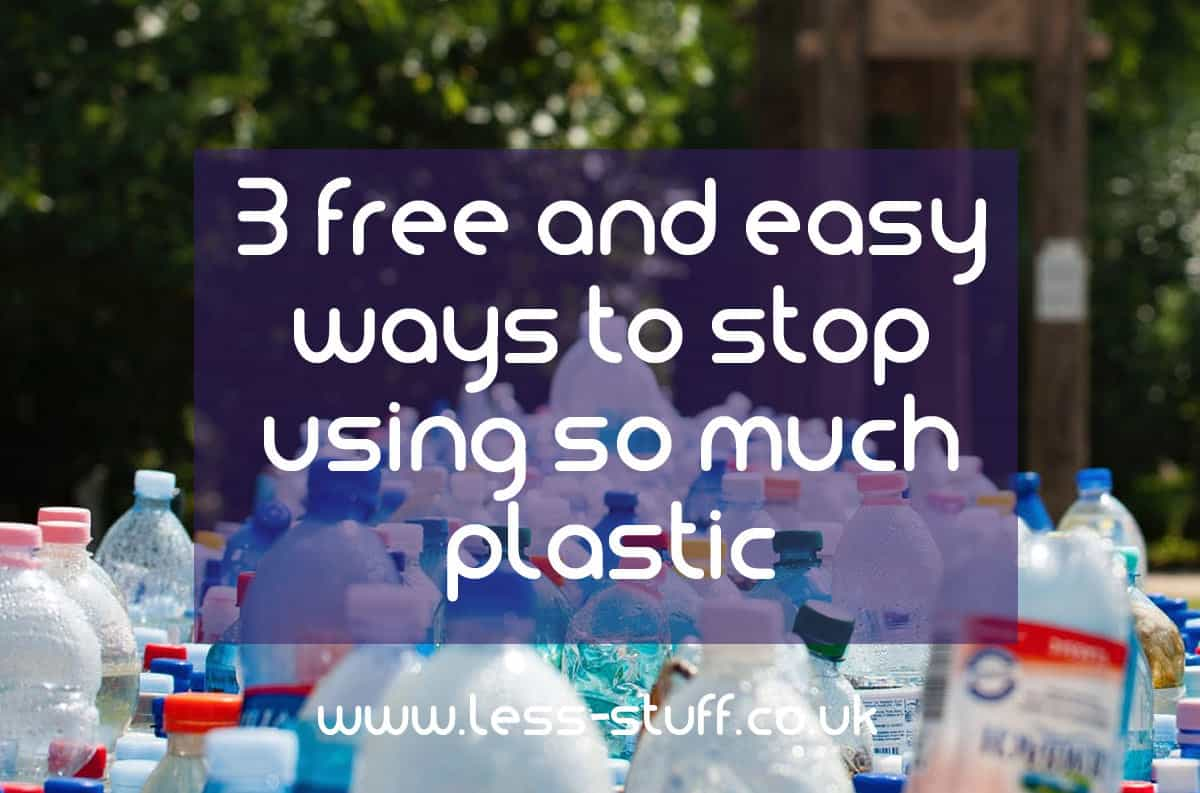 3 easy ways to use less plastic