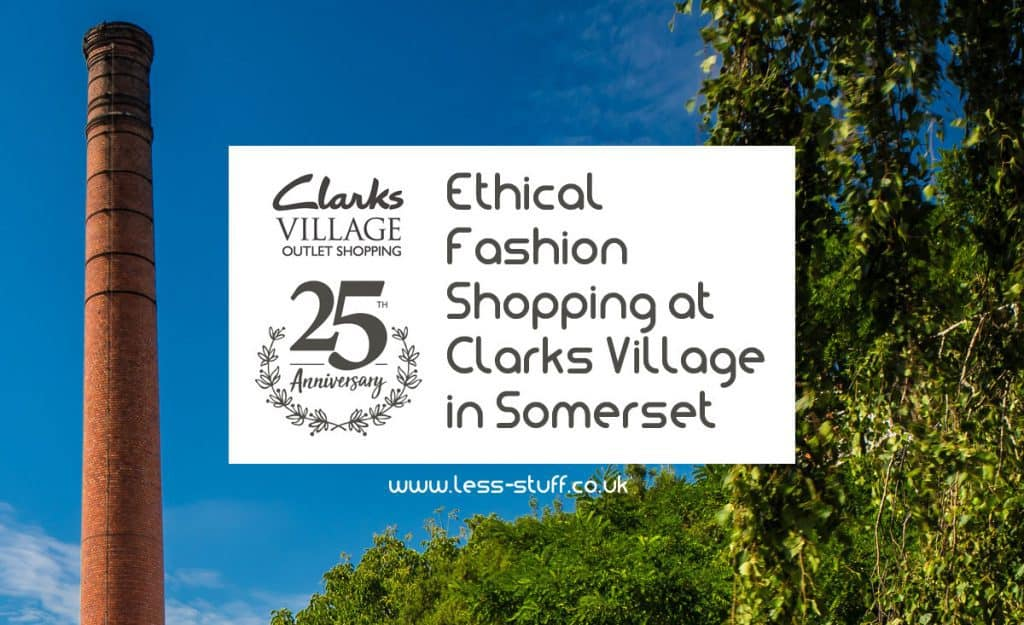 bee50c60b06 Ethical Fashion Shopping at Clarks Village in Somerset